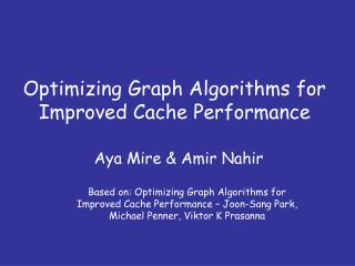 Optimizing Graph Algorithms for Improved Cache Performance