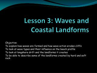 Lesson 3: Waves and Coastal Landforms