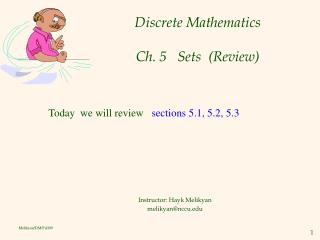 Discrete Mathematics Ch. 5   Sets  (Review)