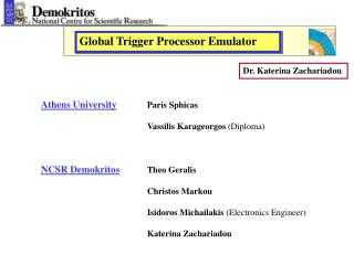 Athens University Paris Sphicas Vassilis Karageorgos  (Diploma) NCSR Demokritos Theo Geralis