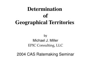 Determination  of Geographical Territories