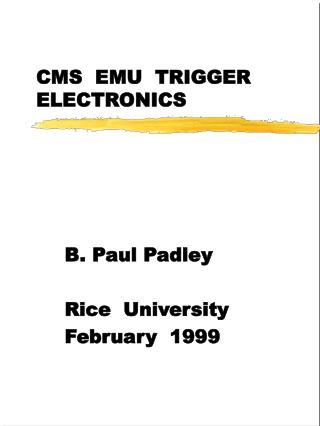 CMS  EMU  TRIGGER ELECTRONICS