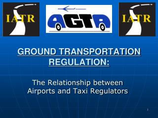 GROUND TRANSPORTATION REGULATION: