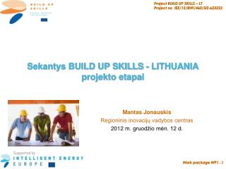 Sekantys BUILD UP SKILLS - LITHUANIA projekto etapai