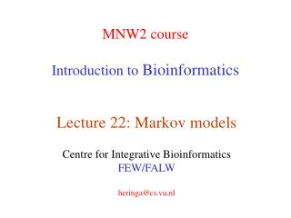 MNW2 course Introduction to  Bioinformatics