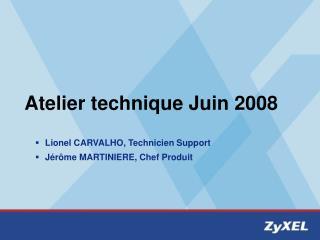 Atelier technique Juin 2008
