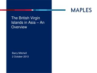 The British Virgin Islands in Asia – An Overview