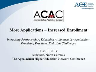 More Applications = Increased Enrollment