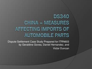 DS340 China – Measures Affecting Imports of Automobile Parts