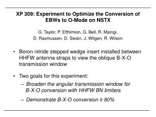 XP 309: Experiment to Optimize the Conversion of EBWs to O-Mode on NSTX