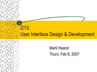 I213:  User Interface Design  Development