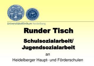 an  Heidelberger Haupt- und Förderschulen
