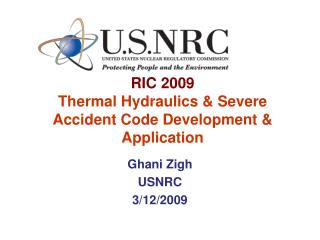 RIC 2009 Thermal Hydraulics & Severe Accident Code Development & Application