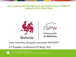 Environnemental Management and Audit Scheme EMAS III Règlement CE 1221/2009