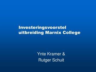 Investeringsvoorstel uitbreiding Marnix College