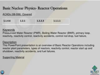 Basic  Nuclear Physics- Reactor Operations