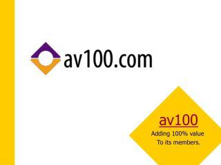 Av100 Adding 100 value  To its members.