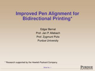Improved Pen Alignment for Bidirectional Printing*