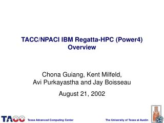 TACC/NPACI IBM Regatta-HPC (Power4) Overview