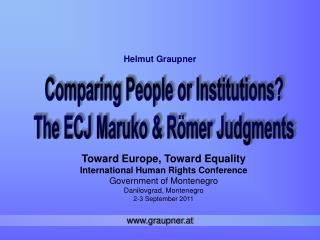 Toward Europe, Toward Equality International Human Rights Conference Government of Montenegro