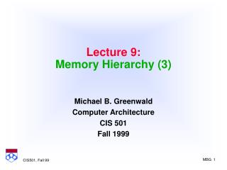 Lecture 9: Memory Hierarchy (3)