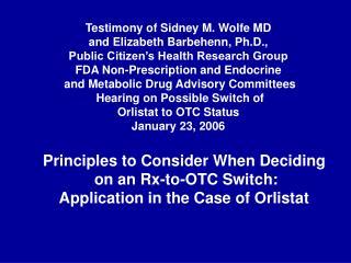 Testimony of Sidney M. Wolfe MD