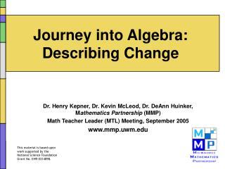 Journey into Algebra: Describing Change