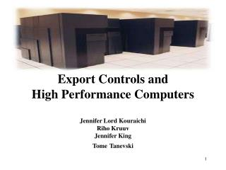 Export Controls and  High Performance Computers
