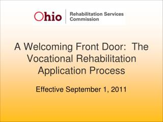 A Welcoming Front Door:  The Vocational Rehabilitation Application Process