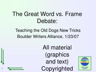 The Great Word vs. Frame Debate: