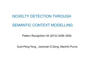 NOVELTY  DETECTION THROUGH  SEMANTIC CONTEXT MODELLING