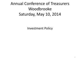 Annual Conference of Treasurers Woodbrooke Saturday, May 10, 2014