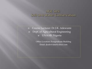 AGE 505:  Soil and Water Conservation