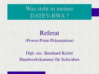 Was steht in meiner  DATEV-BWA ?