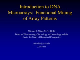 Introduction to DNA Microarrays:  Functional Mining of Array Patterns