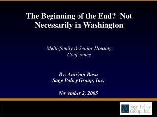 By: Anirban Basu Sage Policy Group, Inc. November 2, 2005