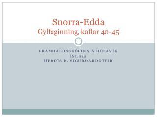 Snorra-Edda Gylfaginning, kaflar 40-45