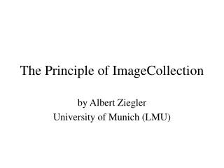 The Principle of ImageCollection