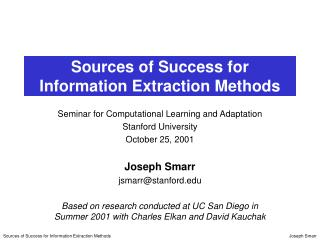 Sources of Success for Information Extraction Methods