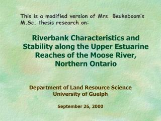 This is a modified version of Mrs. Beukeboom's M.Sc. thesis research on: