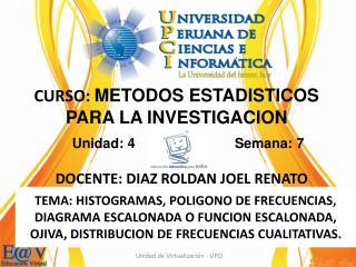 DOCENTE: DIAZ ROLDAN JOEL RENATO