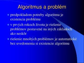 Algoritmus a problém