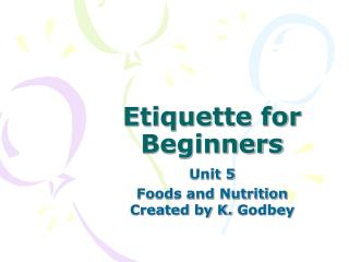Etiquette for Beginners