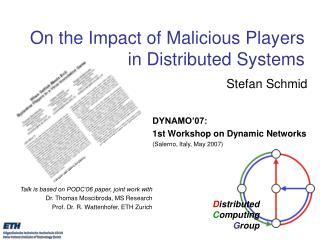 On the Impact of Malicious Players  in Distributed Systems