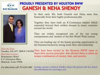 Proudly Presented by Houston  bww GANESH & NEHA SHENOY