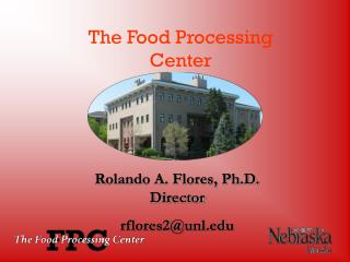 The Food Processing Center