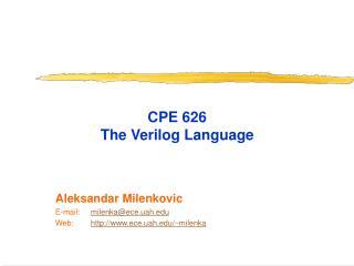 CPE 626  The  Verilog  Language