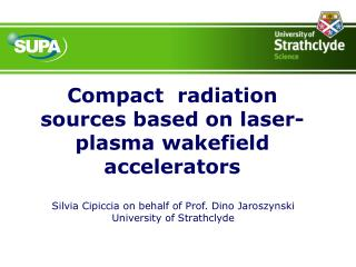 Compact  radiation sources based on laser-plasma wakefield accelerators