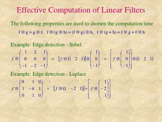 Effective Computation of Linear Filters