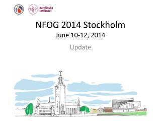 NFOG 2014 Stockholm June 10-12, 2014